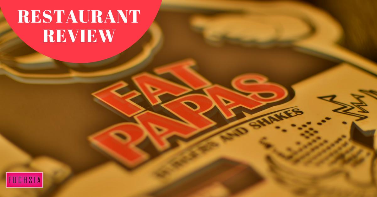 Fat Papas Restaurant review