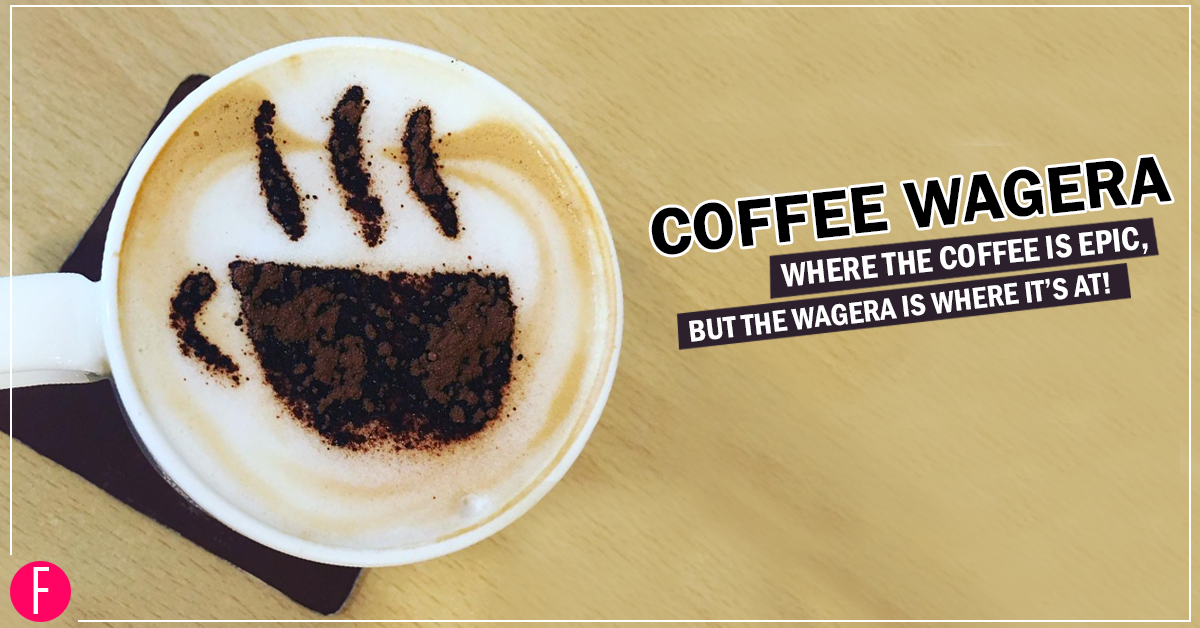 Coffee Wagera – Where The Coffee Is Epic, But The Wagera Is Where It's At!