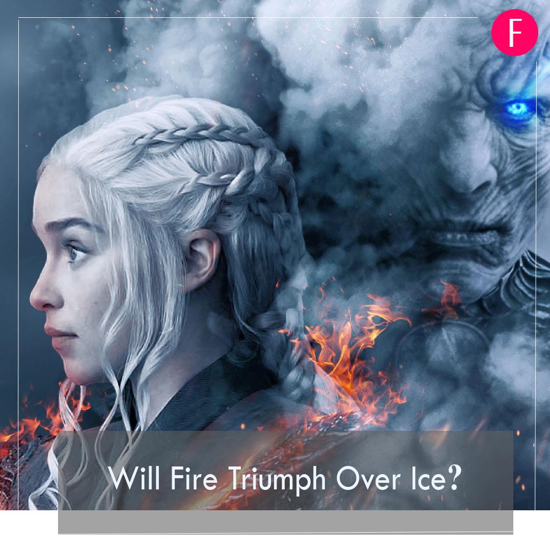 Game of Thrones, GOT Season 8, GOT, Fire, Ice
